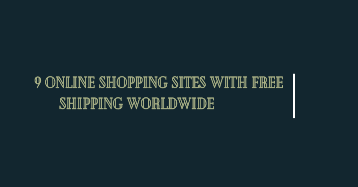 A text with online shopping sites with free shipping worldwide