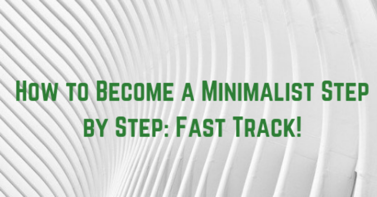 how to become a minimalist tomvad