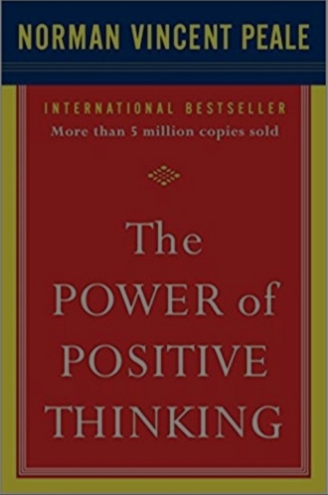 Dr. Norman Vincent Peale's book on postitive thinking