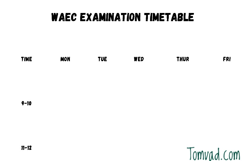 the structure of an ideal waec timetable